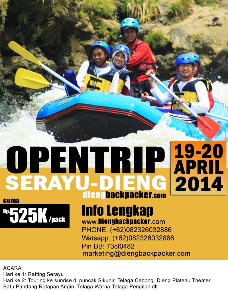 Open Trip Serayu-Dieng, tanggal 19-20 april 2014